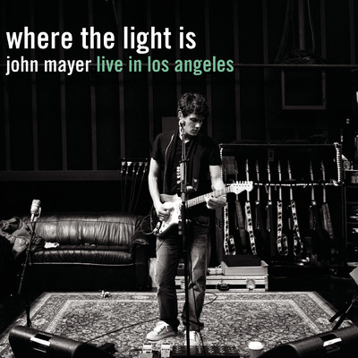 アルバム/Where The Light Is: John Mayer Live In Los Angeles/John Mayer