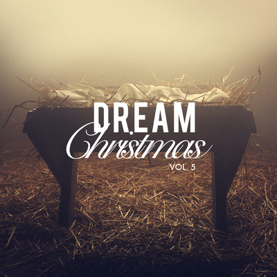 アルバム/DREAM Christmas Vol. 5/Various Artists