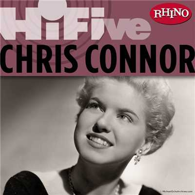 アルバム/Rhino Hi-Five: Chris Connor/Chris Connor