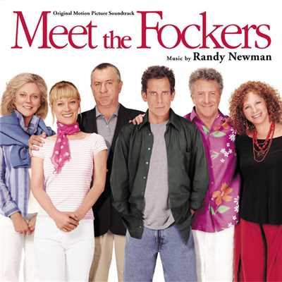 アルバム/Meet The Fockers (Original Motion Picture Soundtrack)/ランディ・ニューマン