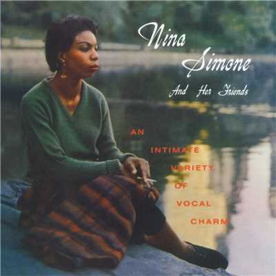 Nina Simone And Her Friends (2014 - Remaster)/Nina Simone