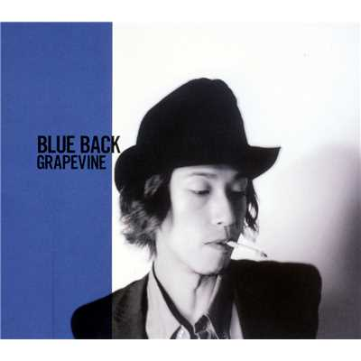 シングル/BLUE BACK/GRAPEVINE