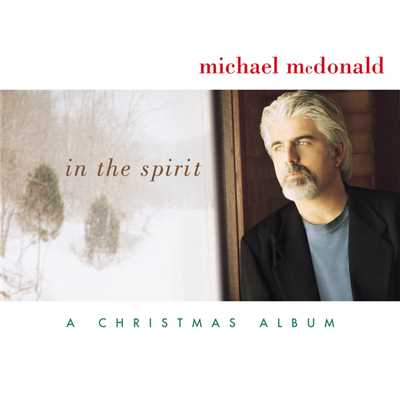 アルバム/In The Spirit-A Christmas Album/Michael McDonald