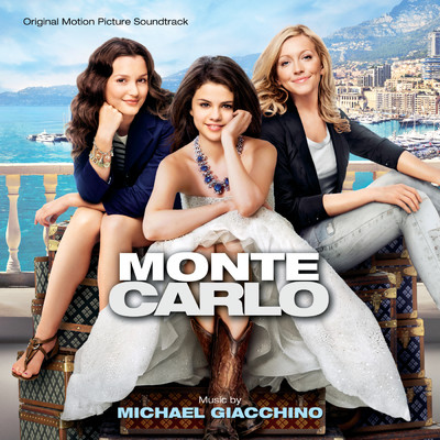 アルバム/Monte Carlo (Original Motion Picture Soundtrack)/Michael Giacchino