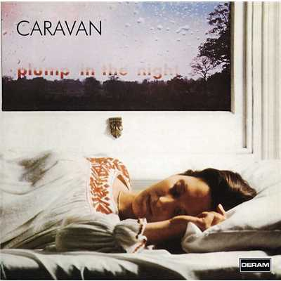 アルバム/For Girls Who Grow Plump In The Night/Caravan