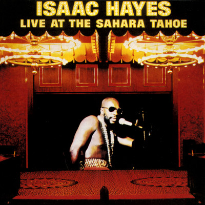 ハイレゾアルバム/Live At The Sahara Tahoe/Isaac Hayes