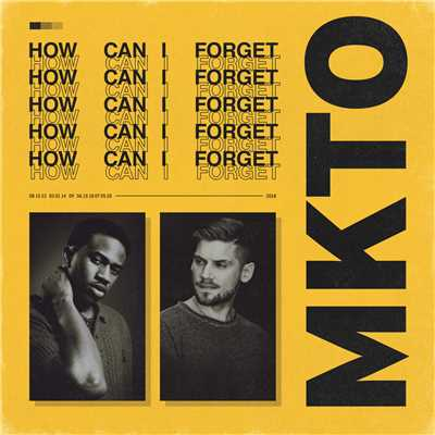 シングル/How Can I Forget/MKTO