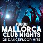 アルバム/Mallorca Club Nights: 25 Dancefloor Hits/Vuducru