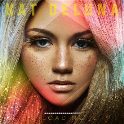 アルバム/Loading (Japan Deluxe Edition)/Kat DeLuna