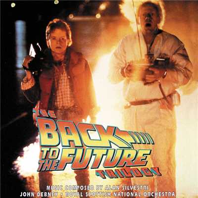 "シングル/Back To The Future: Back To The Future (From ""Back To The Future"")/Alan Silvestri"