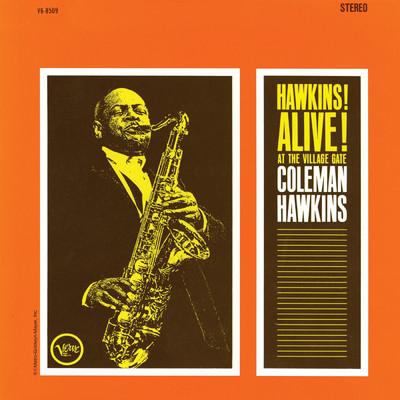 アルバム/Hawkins! Alive! At The Village Gate (Live, 1962 - Expanded Edition)/コールマン・ホーキンス