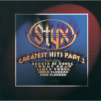 アルバム/Greatest Hits Part 2/Styx