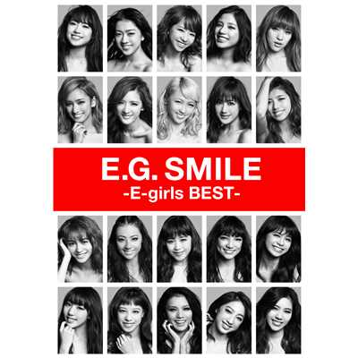 アルバム/E.G. SMILE -E-girls BEST-/E-girls