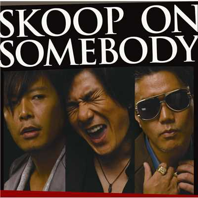 アルバム/SKOOP ON SOMEBODY/Skoop On Somebody