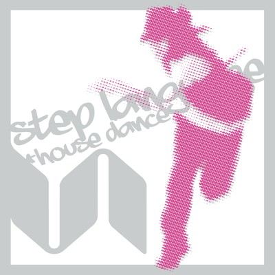 アルバム/Step Language=House Dance/Various Artists