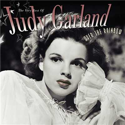 アルバム/Over The Rainbow The Very Best Of Judy Garland/Judy Garland
