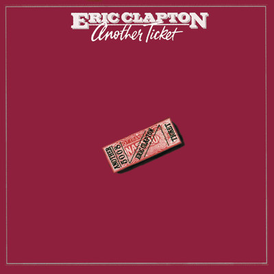 ハイレゾアルバム/Another Ticket/Eric Clapton