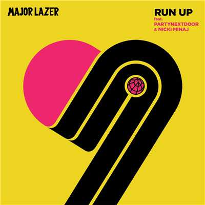 着メロ/Run Up (feat. PARTYNEXTDOOR & Nicki Minaj)/Major Lazer