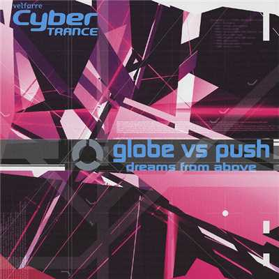 dreams from above(Cyber TRANCE INSTRUMENTAL)/globe