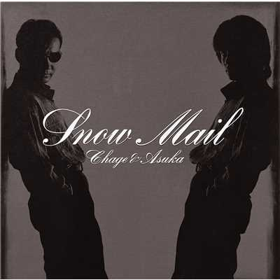 アルバム/Snow Mail〜add 3 songs〜/CHAGE and ASKA
