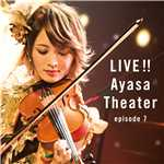 ハイレゾ/千本の矢 (LIVE!! Ayasa Theater episode 7)/Ayasa