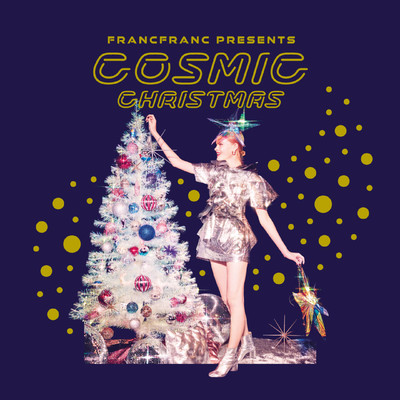 アルバム/Francfranc Presents COSMIC CHRISTMAS/Various Artists