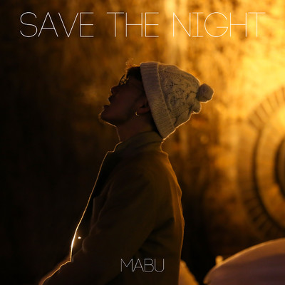 シングル/SAVE THE NIGHT/MABU