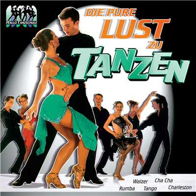 アルバム/Die pure Lust am Tanzen/Various Artists