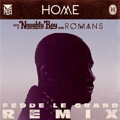 アルバム/Home (featuring ROMANS/Fedde Le Grand Remix)/Naughty Boy