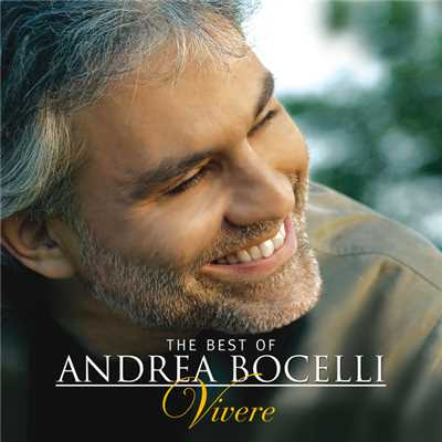 アルバム/The Best of Andrea Bocelli - 'Vivere' (Digital Exclusive)/アンドレア・ボチェッリ