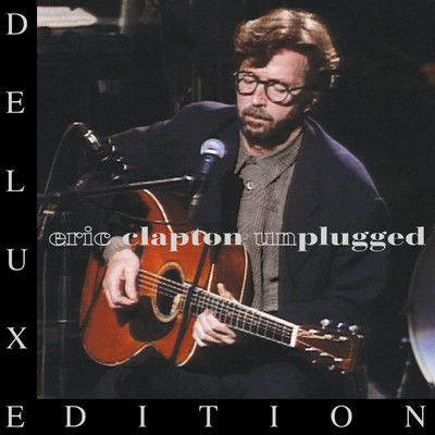 アルバム/Unplugged (Deluxe Edition)/Eric Clapton