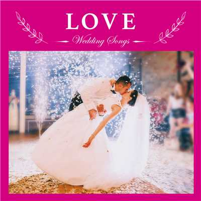wedding songs love relaxing sounds productions収録曲 試聴 音楽