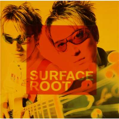 アルバム/ROOT/Surface