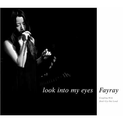 アルバム/look into my eyes/FAYRAY