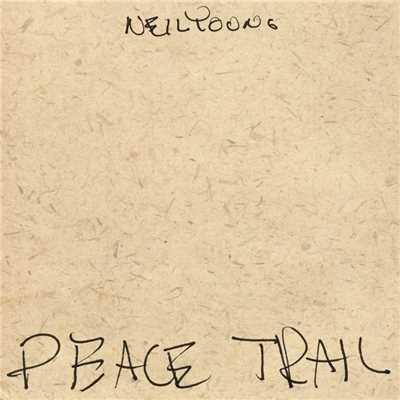 アルバム/Peace Trail/Neil Young