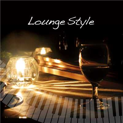 アルバム/Lounge Style/Various Artists