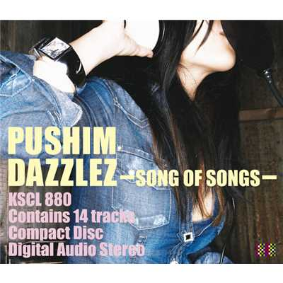 アルバム/DAZZLEZ〜Song of Songs〜/PUSHIM