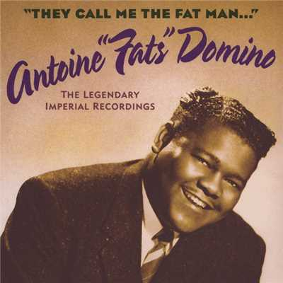 アルバム/They Call Me The Fat Man (The Legendary Imperial Recordings)/Fats Domino