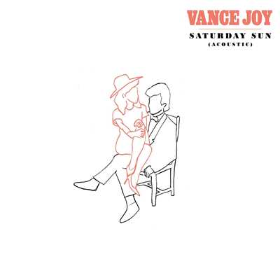 シングル/Saturday Sun (Acoustic)/Vance Joy