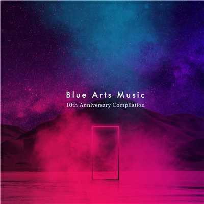 アルバム/Blue Arts Music 10th Anniversary Compilation/V.A.