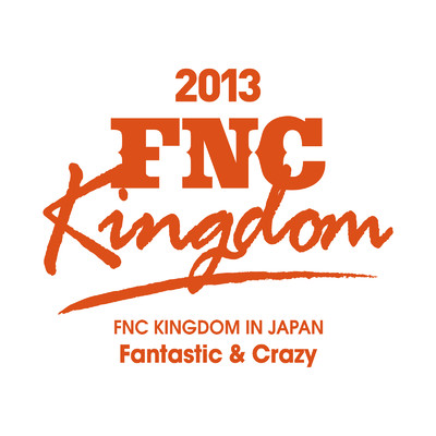 ハイレゾアルバム/Live 2013 FNC KINGDOM -Fantastic & Crazy- (Part2)/Various Artists