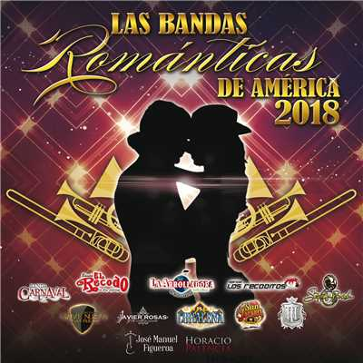 アルバム/Las Bandas Romanticas De America 2018/Various Artists