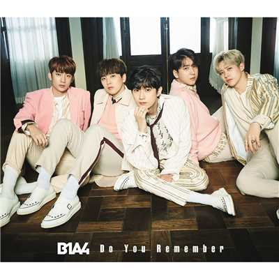アルバム/Do You Remember/B1A4