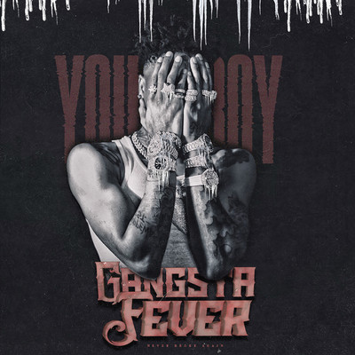 シングル/Gangsta Fever/YoungBoy Never Broke Again