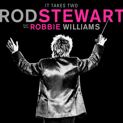 シングル/It Takes Two (with Robbie Williams)/Rod Stewart