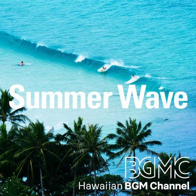 アルバム/Summer Wave/Hawaiian BGM channel
