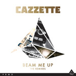 アルバム/Beam Me Up (The Remixes)/Cazzette