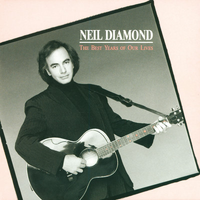 ハイレゾアルバム/The Best Years Of Our Lives/Neil Diamond