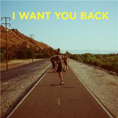 シングル/I Want You Back/Homecomings