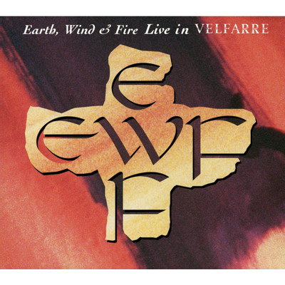Be ever wonderful (EARTH, WIND & FIRE LIVE IN VELFARRE_1995.4.20)/Earth